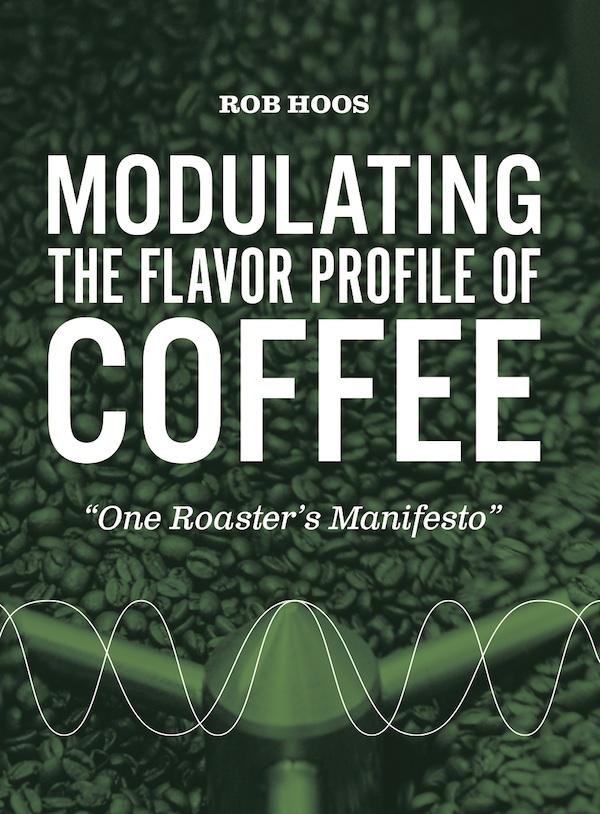 modulating_flavor_coffee rob hoos thinkingcoffee